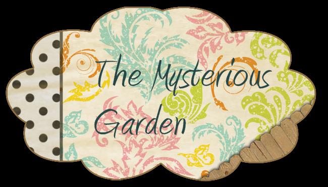 The Mysterious Garden
