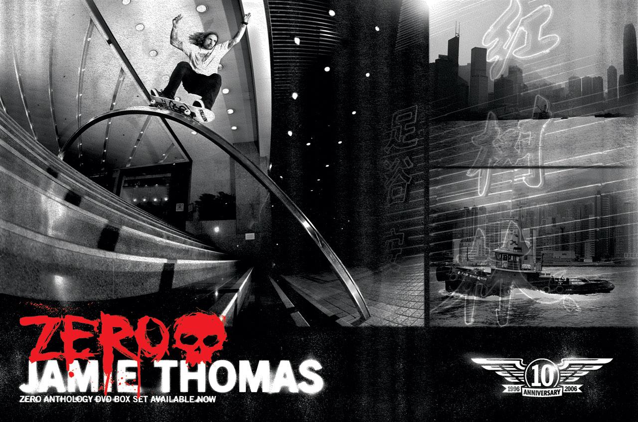 http://1.bp.blogspot.com/_6l8aa6NFJ7c/THlNReWAZFI/AAAAAAAAABM/ShocYzXG63U/S1600-R/Jamie-Thomas-Zero-Skateboarding-Wallpapers.jpg