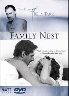 Bela Tarr, Family Nest