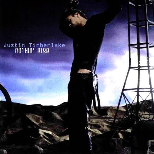 Just Cd Cover: Justin Timberlake: Nothin' Else (MBM single ...
