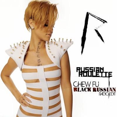 "Rihanna Russian Roulette Album Cover Photos Just Cd Cover: Rihanna: Russian Roulette ""Chew Fu Black Russian Radio Edit"""