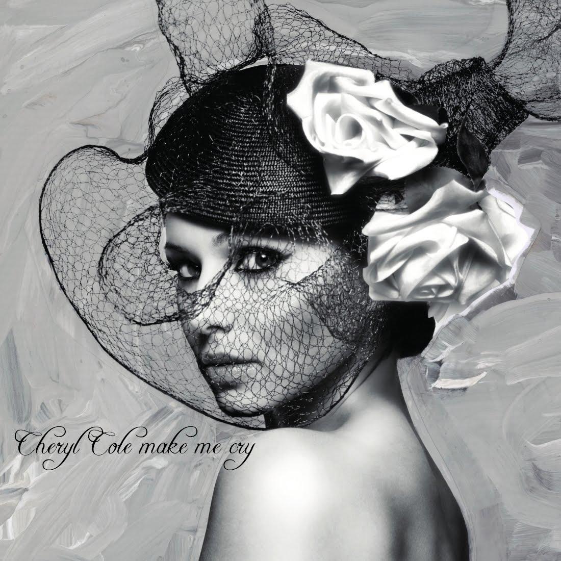 http://1.bp.blogspot.com/_6lV5hzNR1fU/TCkWKvSDA2I/AAAAAAAAIoI/X_m1PTRi3JI/s1600/Cheryl-Cole-Make-Me-Cry-FanMade.jpg