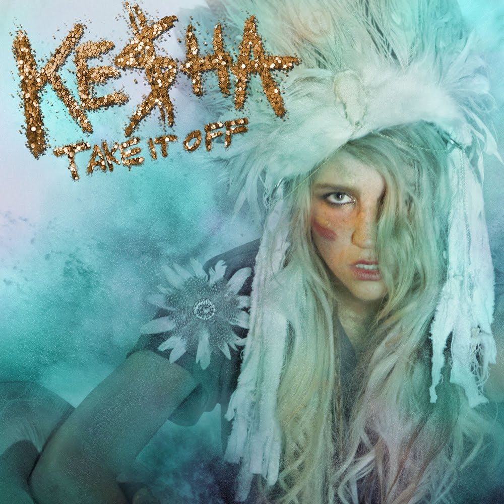 Ke$ha - Take It Off HD 720p