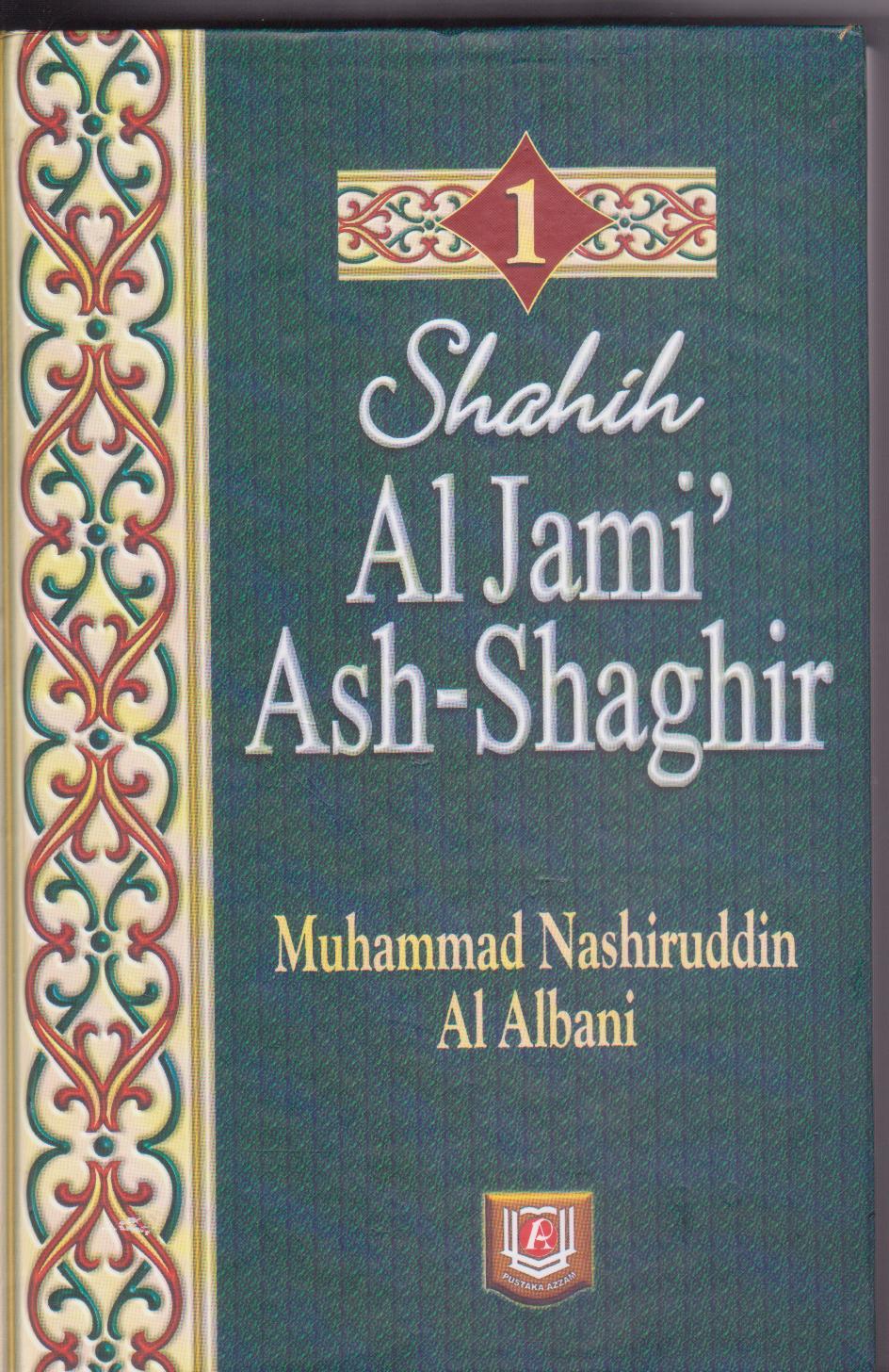 http://1.bp.blogspot.com/_6mObCzDReWI/TFkvJZFghcI/AAAAAAAAAz0/gNY2Cqn89wA/s1600/Shahih+Al+Jami%27+Ash-Shaghir+1.jpg