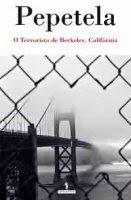 Pepetela, O terrorista de Berkeley, Califórnia