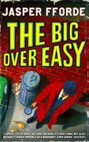 The big over easy, Jasper Fforde