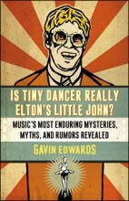 Is tiny dancer really Elton's little John?, Gavin Edwards