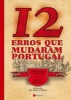 12 erros que mudaram Portugal, João Vasco Almeida & Rui F. Baptista