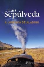 A lâmpada de Aladino, Luis Sepúlveda