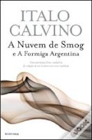 A nuvem de smog e A formiga argentina, Italo Calvino