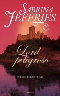 Lord Peligroso -Serie Lores 03 , Sabrina Jeffries  (rom) Portada2