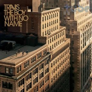 Travis – The Boy with No Name (2007)
