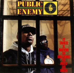 Public Enemy  It Takes A Nation Of Millions To Hold Us Back (1988)