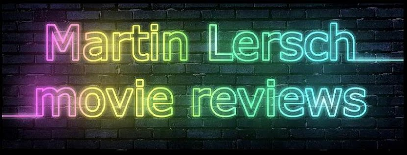 Martin Lersch's movie reviews