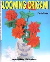 Книга, схемы: Цветущее оригами - пошаговые иллюстрации / Blooming Origami - Step-by-step illustrations.
