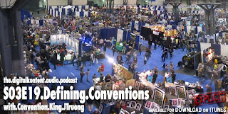 Digital Kontent S03E19 - Defining Conventions with Convention King JTruong