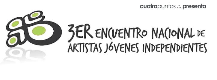 Tercer Encuentro Nacional de Artistas Jóvenes Independientes