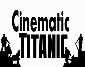 Cinematic Titanic