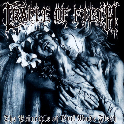 Efemérides - Página 36 Cradle_Of_Filth_The_Principle_Of_Evil_Made_Flesh