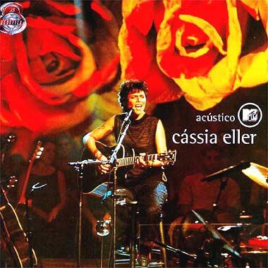 C�ssia Eller - Ac�stico MTV