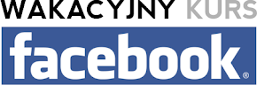 Wakacyjny kurs Facebook