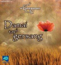 D'Cinnamons - Damai Tapi Gersang