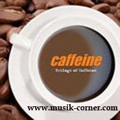 Caffeine - Demi Cintaku
