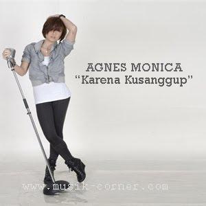 AGNES MONICA - KARENA KUSANGGUP