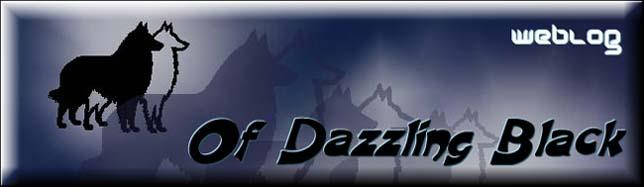 Of Dazzling Black