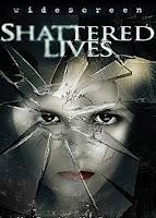 Filme Poster Shattered Lives DVDRip XviD - PrisM