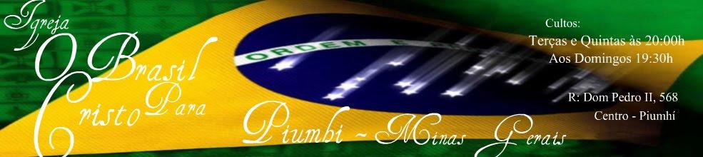 Igreja O Brasil Para Cristo - Piumhi