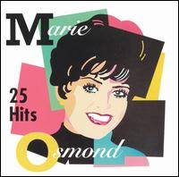 Marie Osmond - 25 Hits