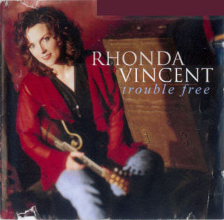 Cover Album of Rhonda Vincent - Trouble Free (1996)