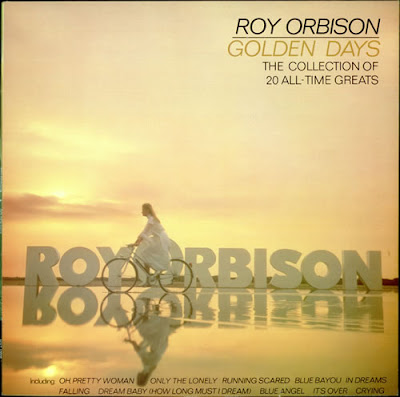 Roy Orbison - Golden Days