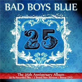 Bad Boys Blue – 25 Aniversario (2010)