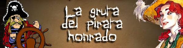 La gruta del pirata honrado