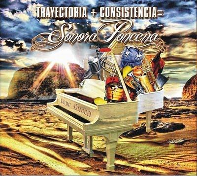 La Sonora Ponceña - Trayectoria + Consistencia - (2010) 68821_138720452847240_100001278593881_256355_685005_n%5B1%5D