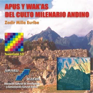 Apus y Wakas del Culto Milenario Andono