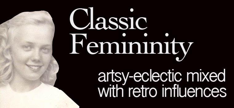Classic Femininity