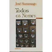"""""""Todos os Nomes"""" - José Saramago"""