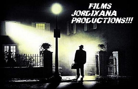 FILMS JORDIXANA PRODUCTIONS!!!