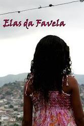 Baixe imagem de Elas da Favela (Nacional) sem Torrent
