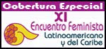 XI Encuentro Feminista Latinoamericano y del Caribe
