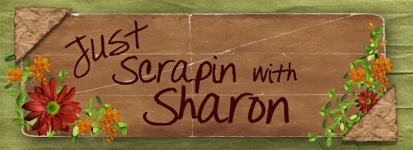 Just Scrappin' With Sharon