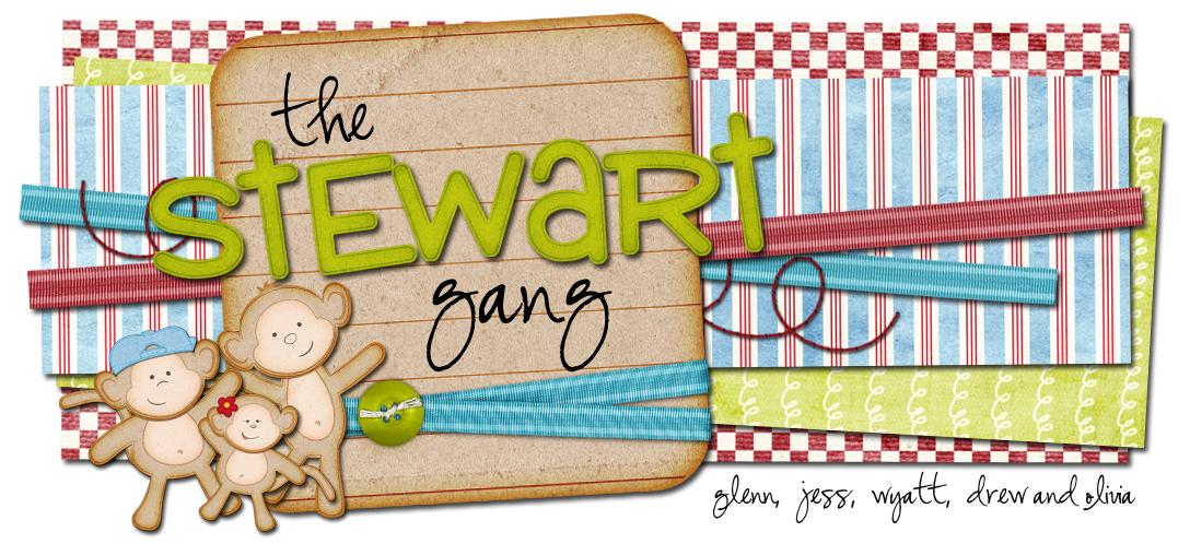 The Stewart Gang!
