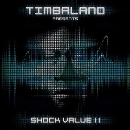 Timbaland - Presents Shock Value 2