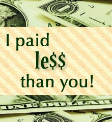 I paid less than you