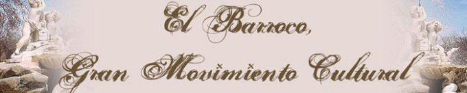 El Barroco, Gran Movimiento Cultural