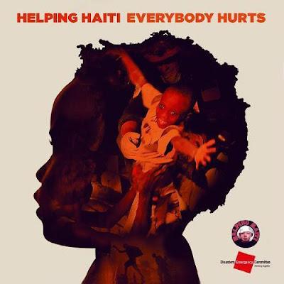Helping Haiti - Everybody Hurts