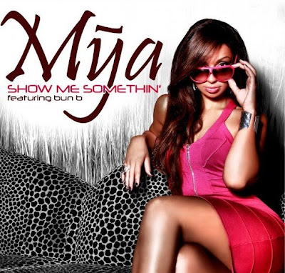 Mya - Show Me Somethin'